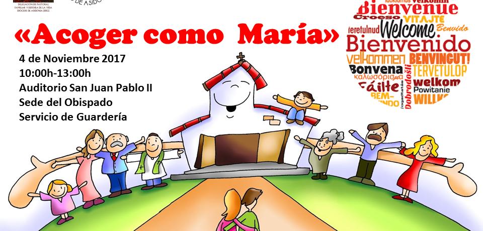 """JORNADA FORMACION DIOCESANA """"ACOGER COMO MARÍA"""""""